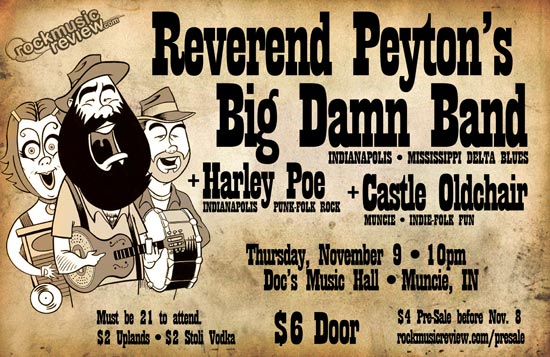 Reverend Peyton's Big Damn Band in Muncie!